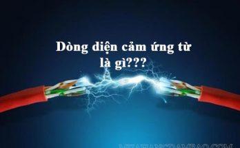 Dòng điện cảm ứng điện từ là gì?