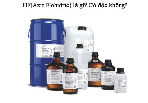 Bạn có biết HF là chất gì không?