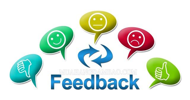 Feedback là đưa ra phản hồi về sản phẩm, dịch vụ