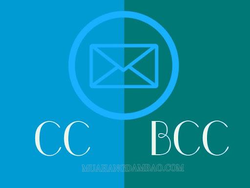 CC và BCC là chế độ gửi email cho nhiều người