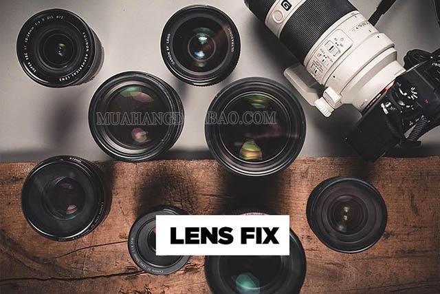 Lens fix là ống kính cố định