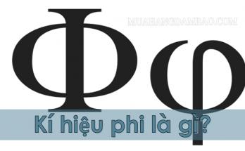 Ký hiệu Phi có nghĩa là gì?